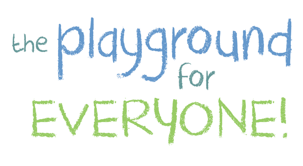 The Playground for Everyone